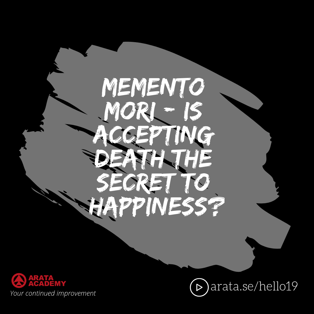 Memento mori: Is accepting death the secret to happiness